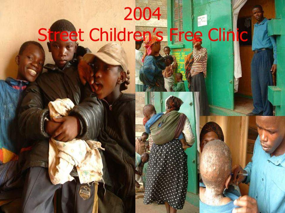 2004 Street Children's Free Clinic