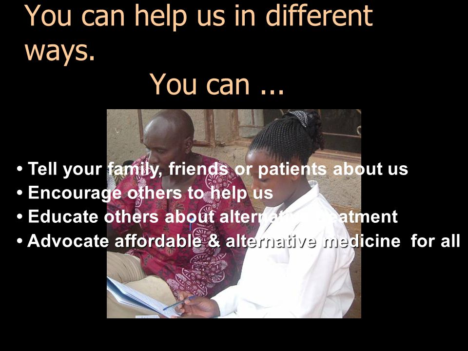 You can help us in different ways. You can ...