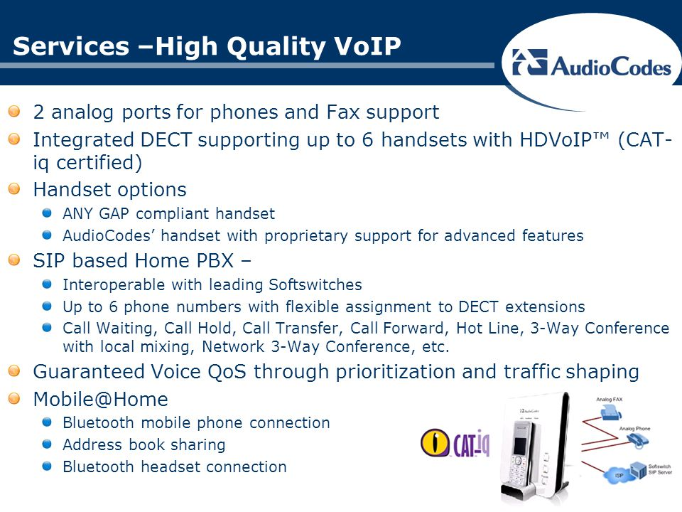 Services –High Quality VoIP