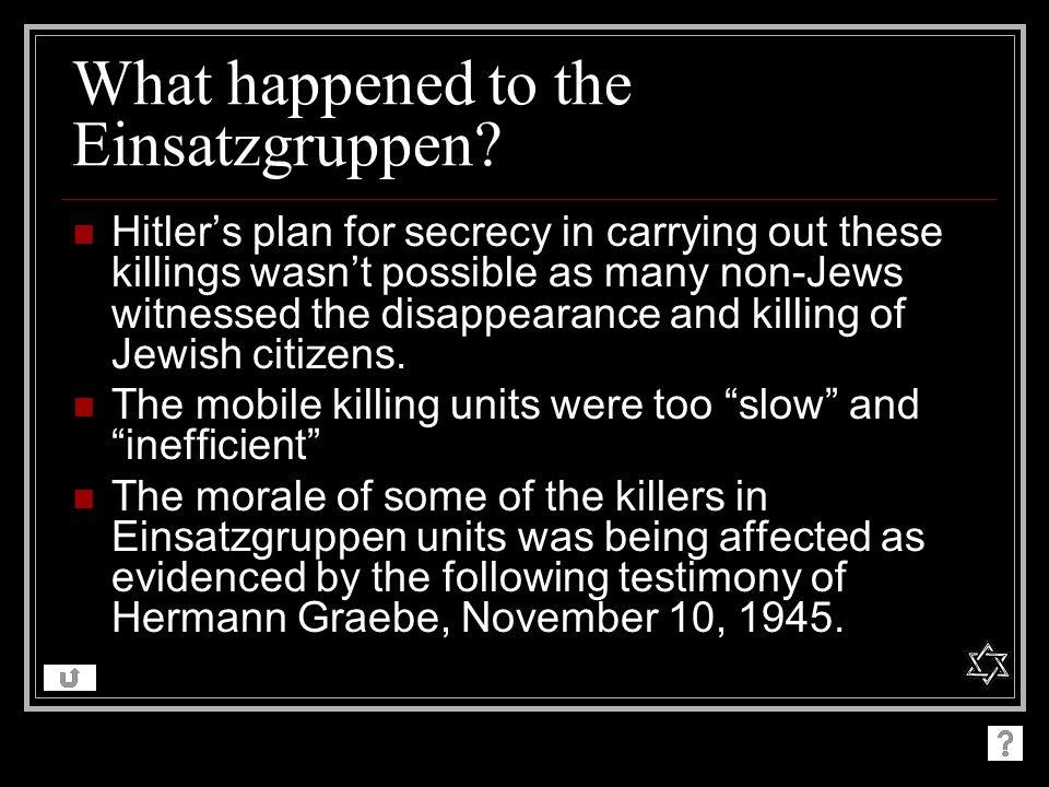 What happened to the Einsatzgruppen