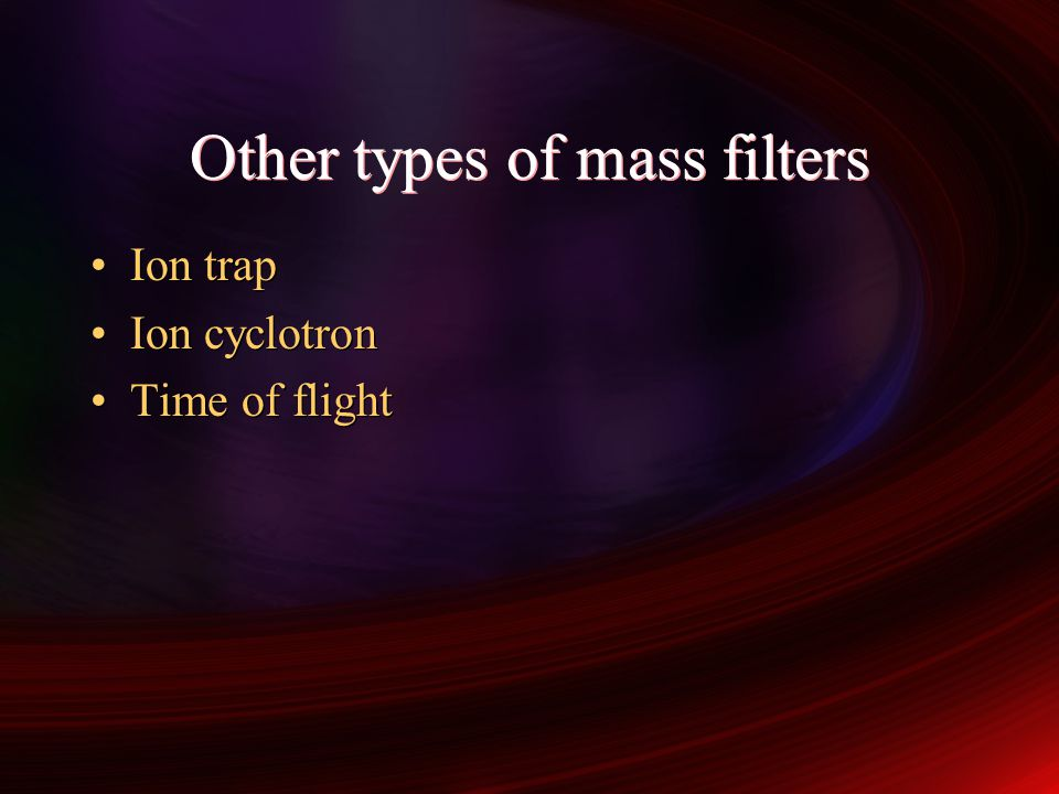 Other types of mass filters