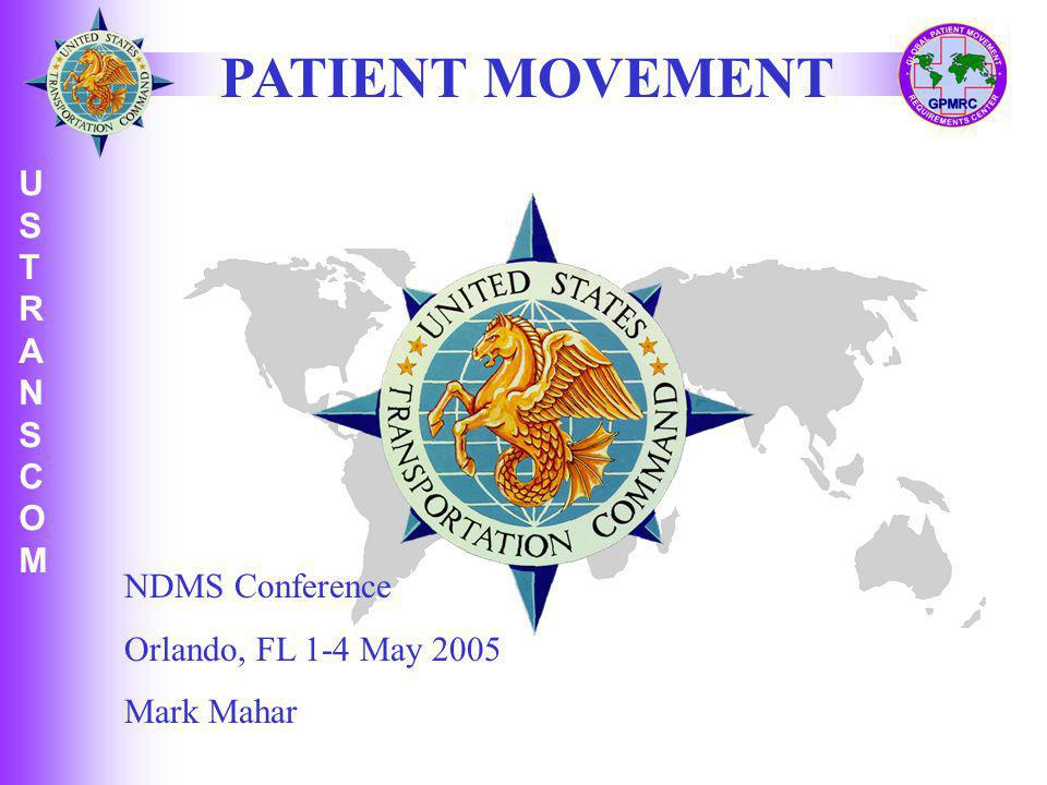 PATIENT MOVEMENT NDMS Conference Orlando, FL 1-4 May 2005 Mark Mahar