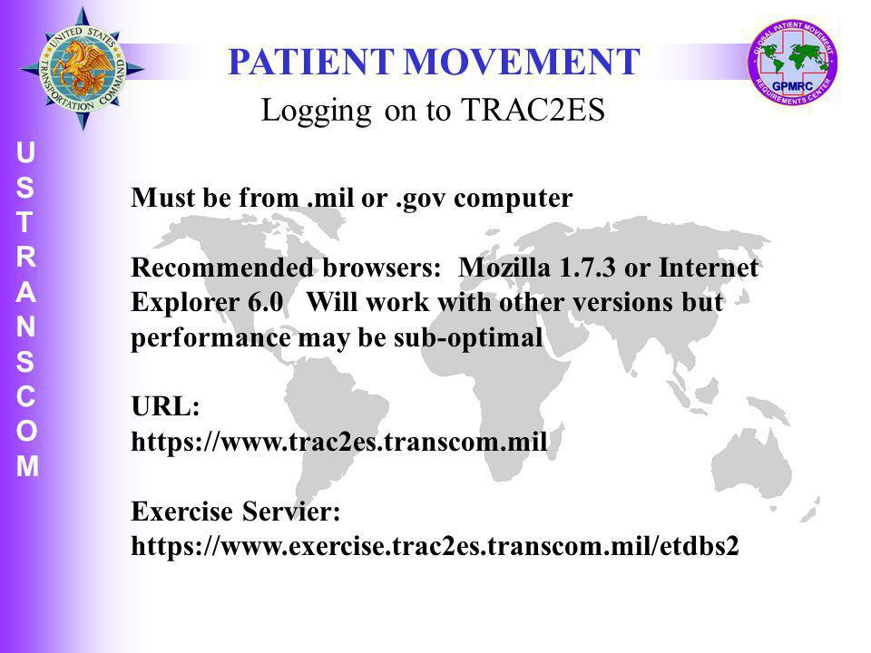 PATIENT MOVEMENT Logging on to TRAC2ES