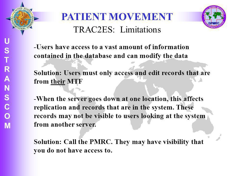 PATIENT MOVEMENT TRAC2ES: Limitations