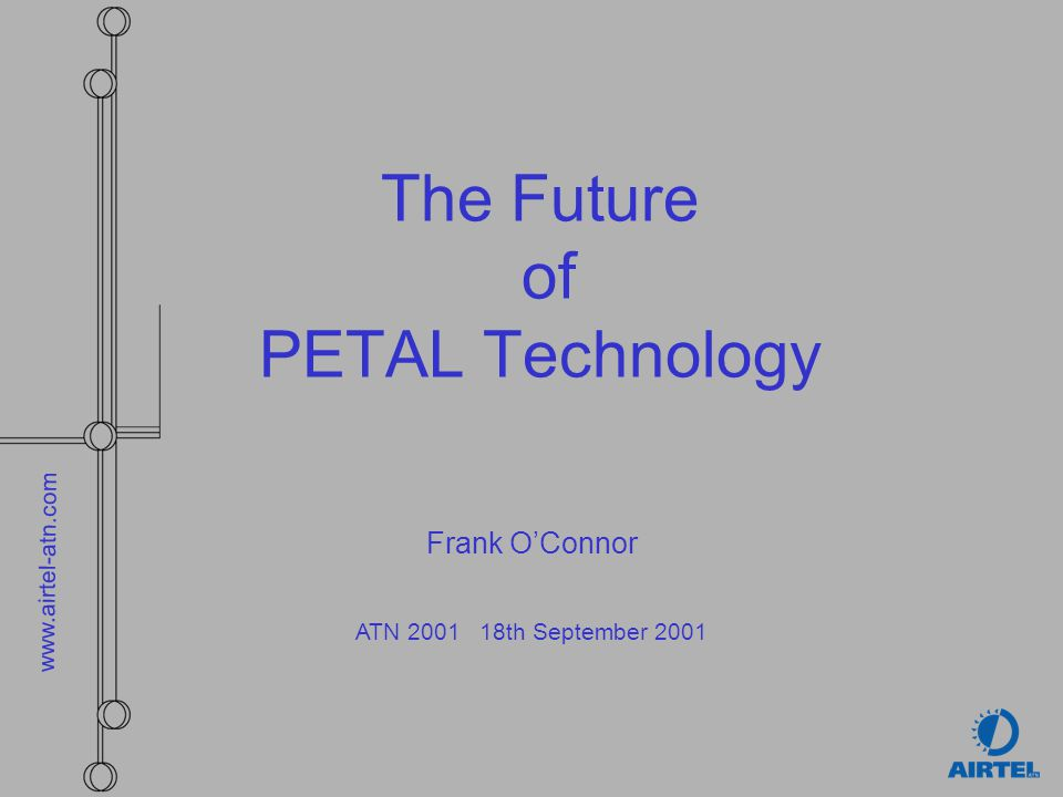 The Future of PETAL Technology