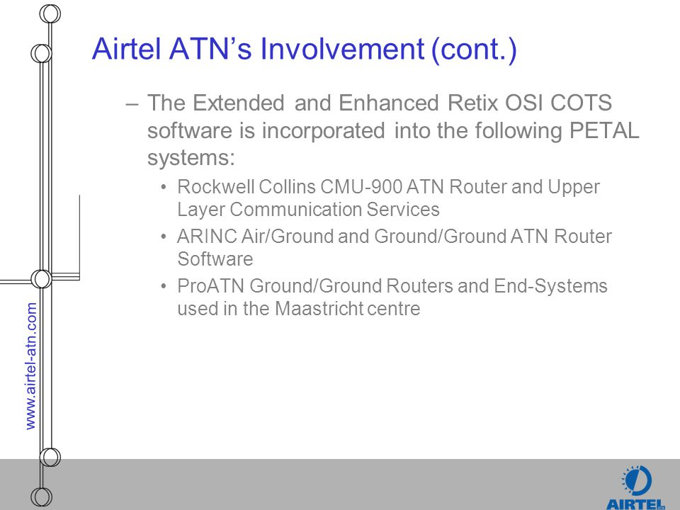 Airtel ATN's Involvement (cont.)