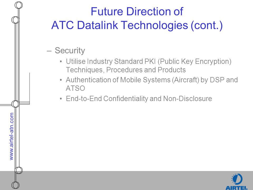 Future Direction of ATC Datalink Technologies (cont.)