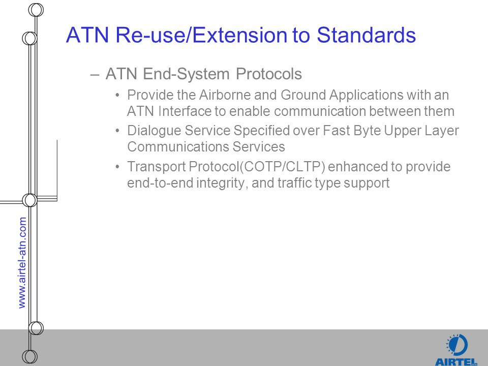 ATN Re-use/Extension to Standards