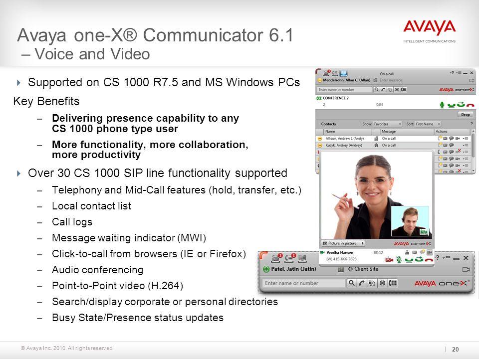 Avaya one-X® Communicator 6.1 – Voice and Video