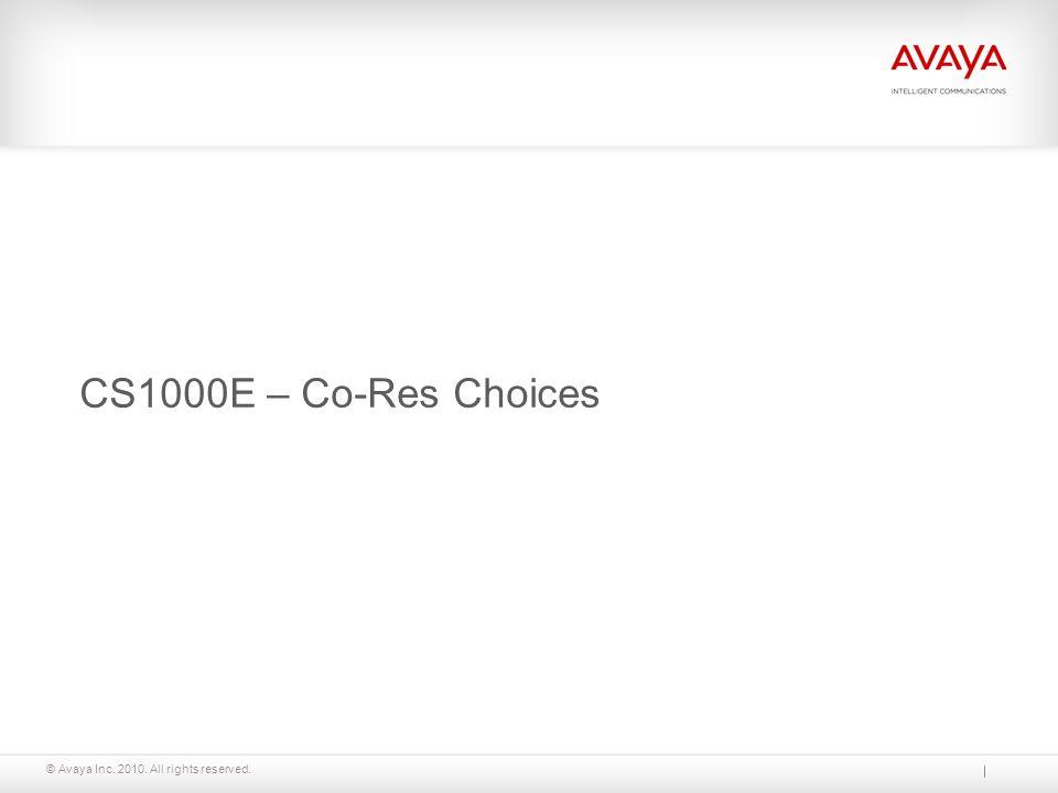 CS1000E – Co-Res Choices