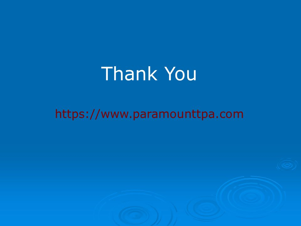 Thank You https://www.paramounttpa.com 13
