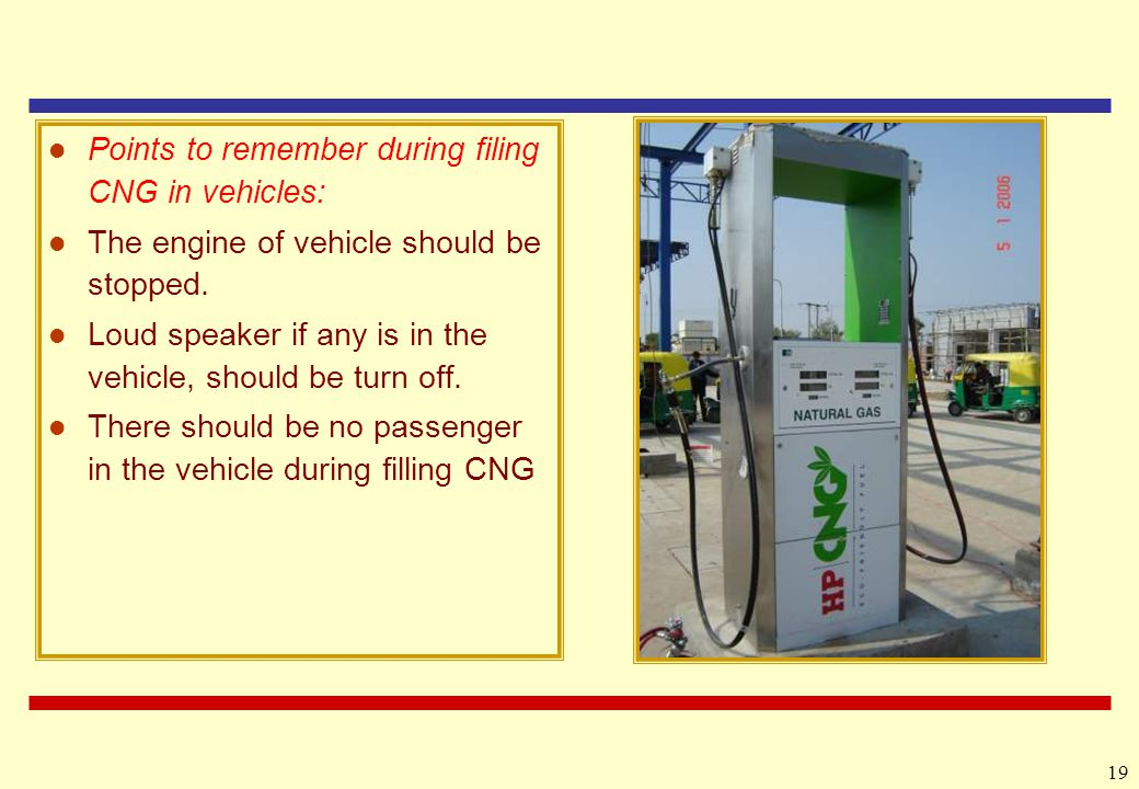 Points to remember during filing CNG in vehicles: