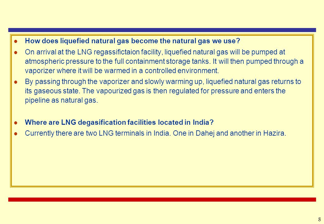 How does liquefied natural gas become the natural gas we use