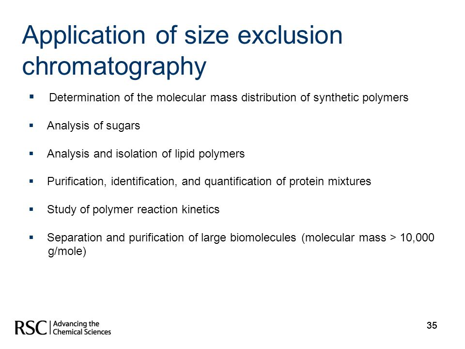 Application of size exclusion chromatography