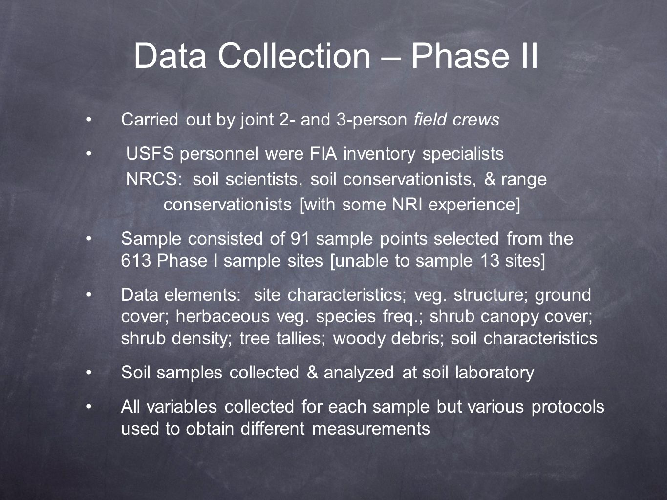 Data Collection – Phase II