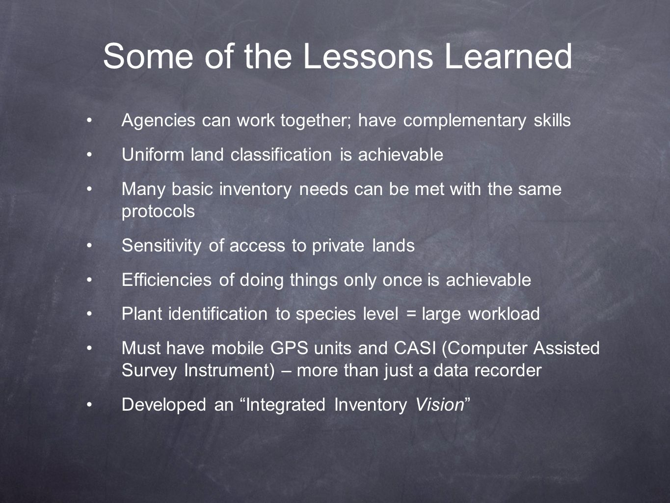 Some of the Lessons Learned