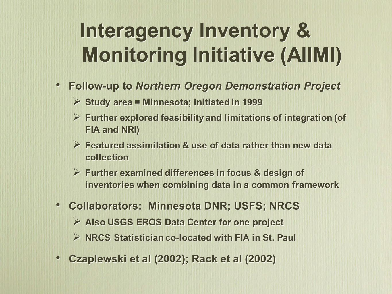 Interagency Inventory & Monitoring Initiative (AIIMI)