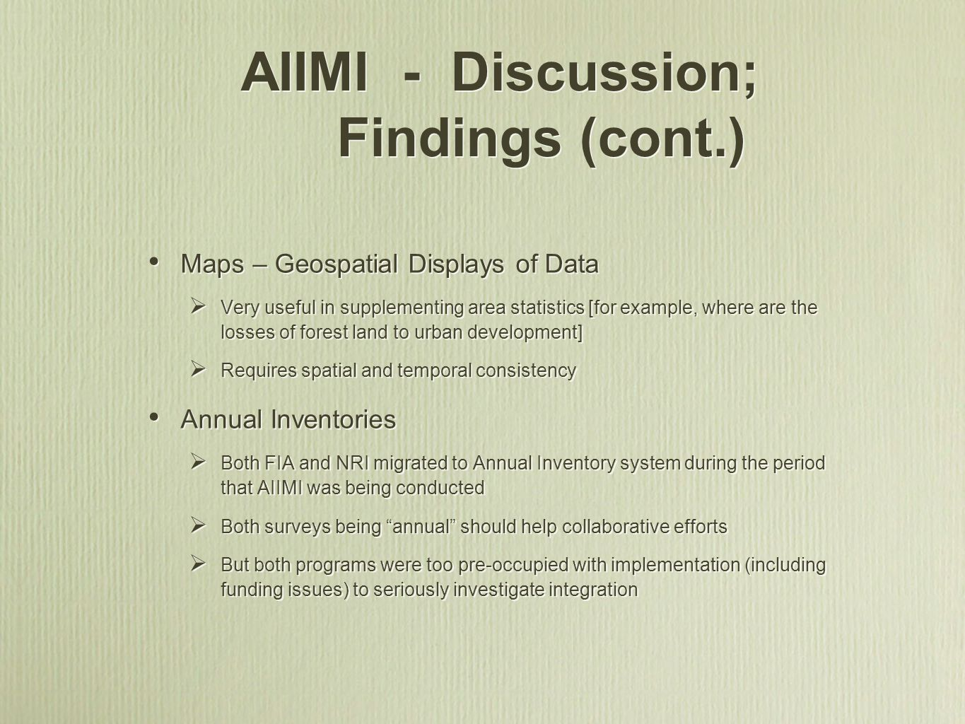 AIIMI - Discussion; Findings (cont.)