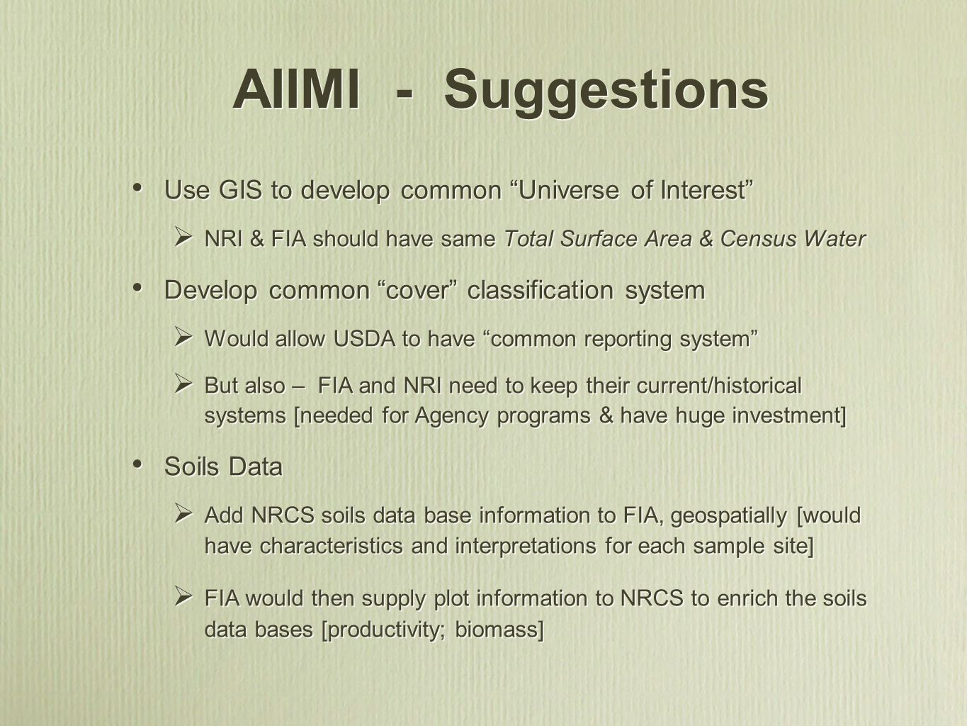 AIIMI - Suggestions Use GIS to develop common Universe of Interest