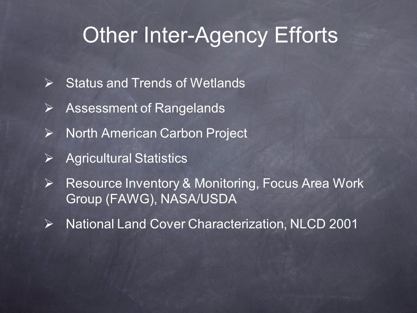 Other Inter-Agency Efforts
