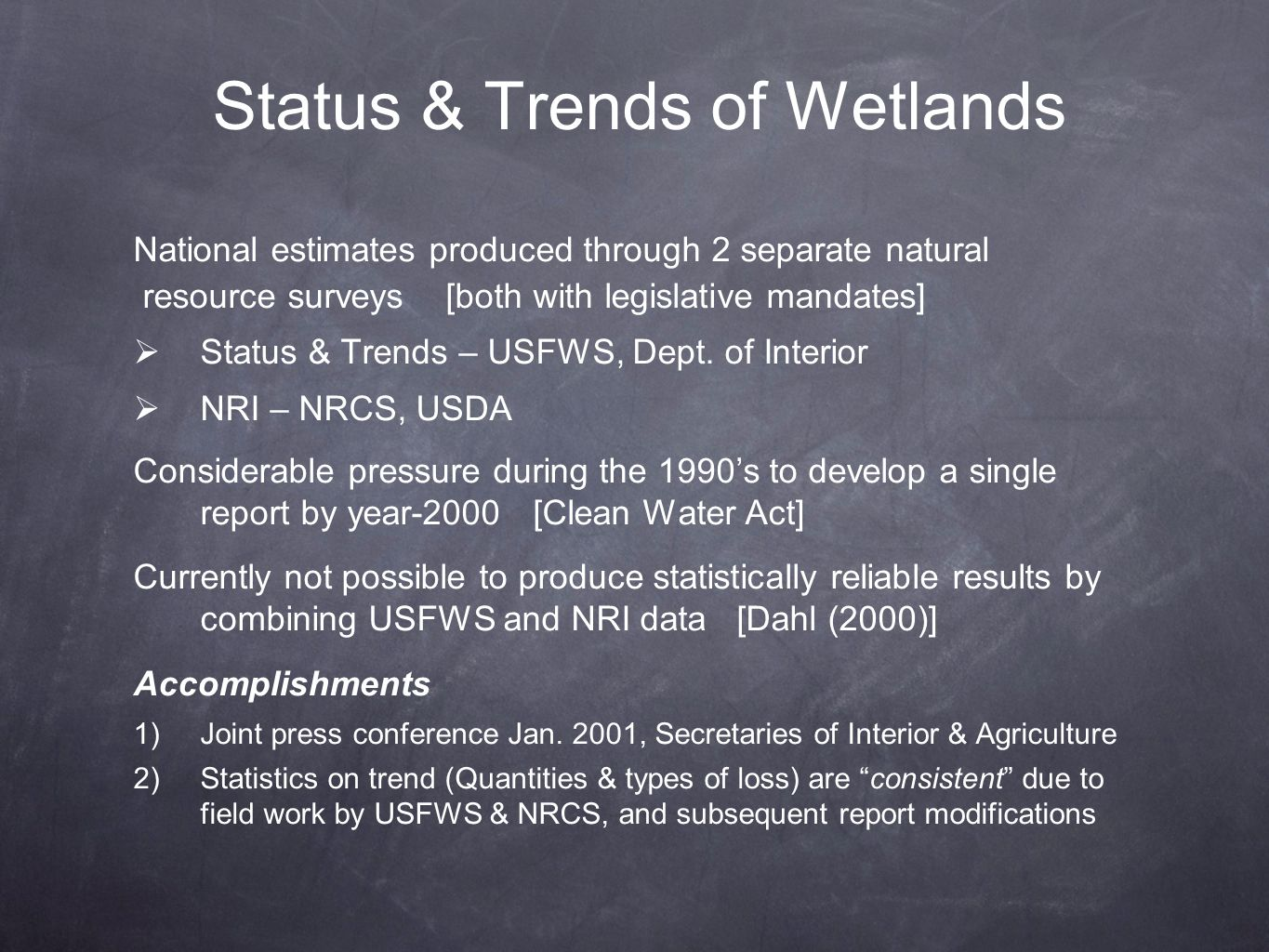 Status & Trends of Wetlands