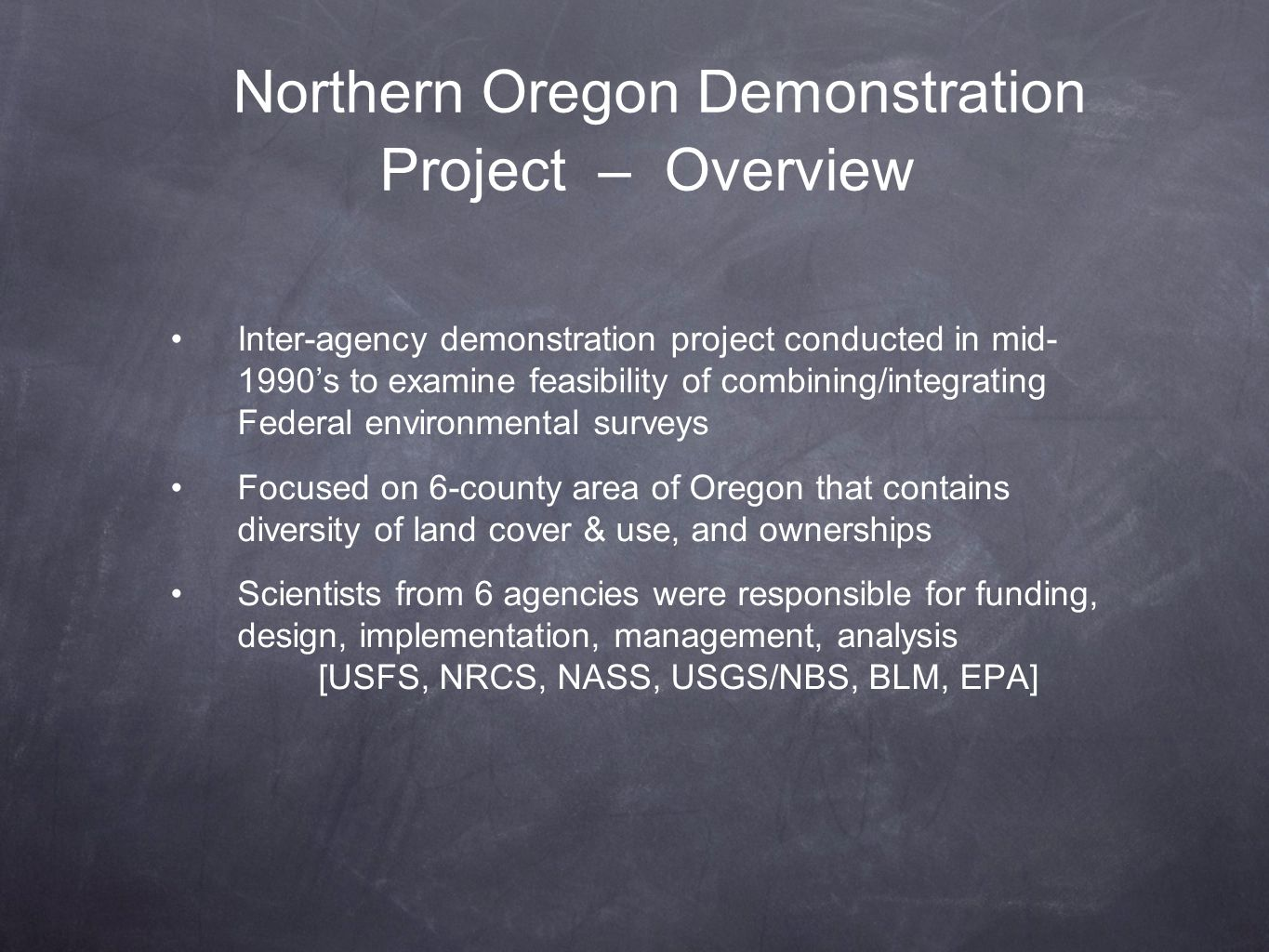 Northern Oregon Demonstration Project – Overview