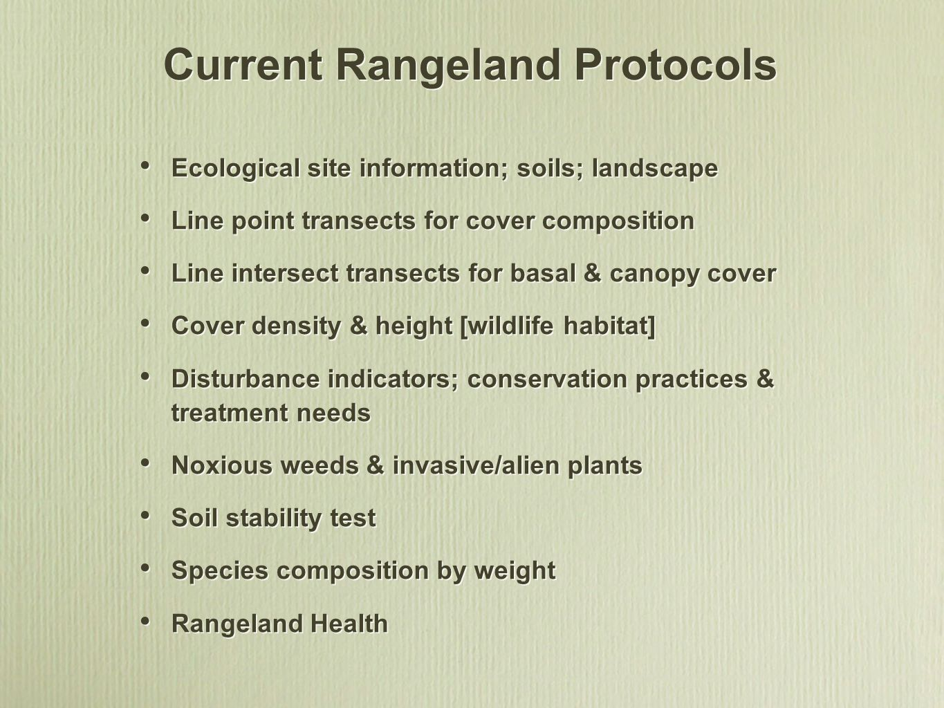 Current Rangeland Protocols