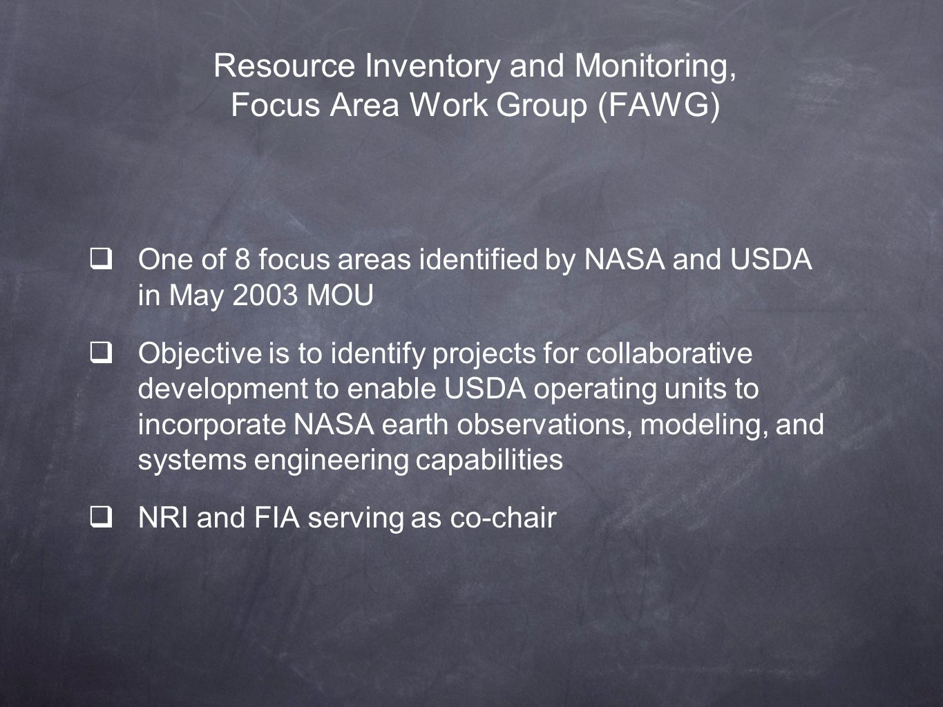 Resource Inventory and Monitoring, Focus Area Work Group (FAWG)