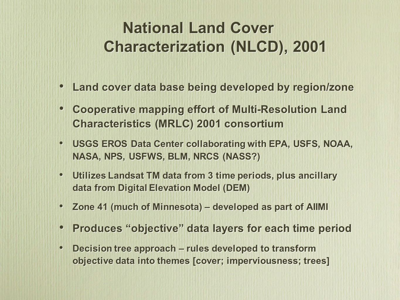National Land Cover Characterization (NLCD), 2001