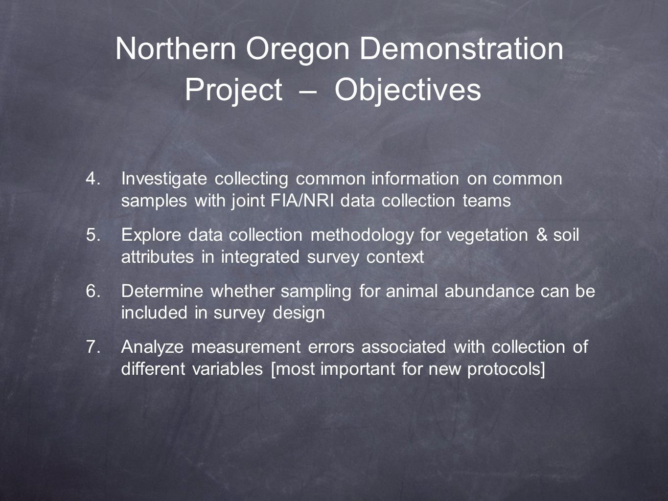 Northern Oregon Demonstration Project – Objectives