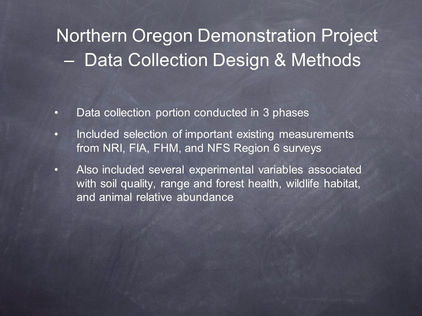 Northern Oregon Demonstration Project – Data Collection Design & Methods