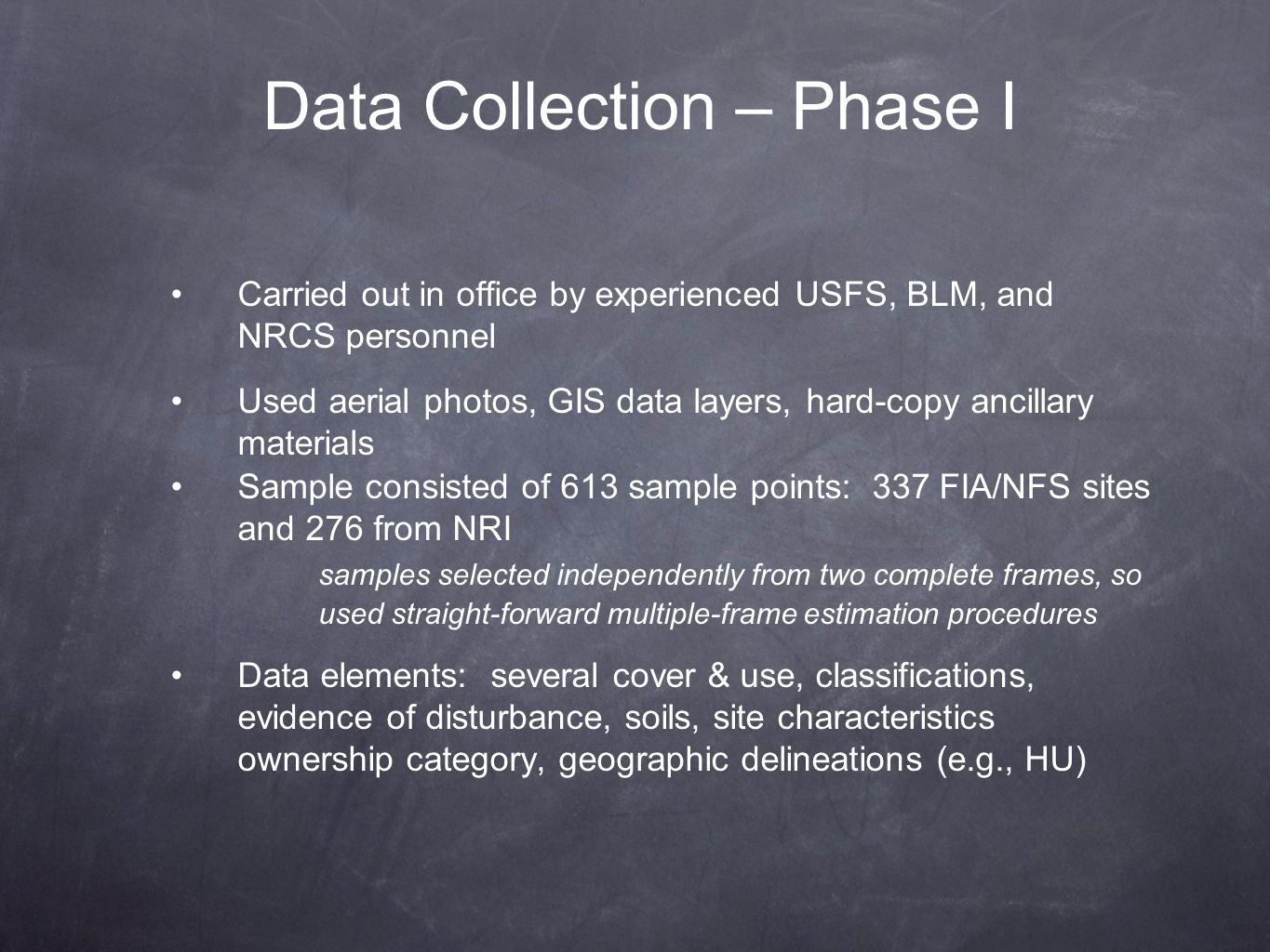 Data Collection – Phase I