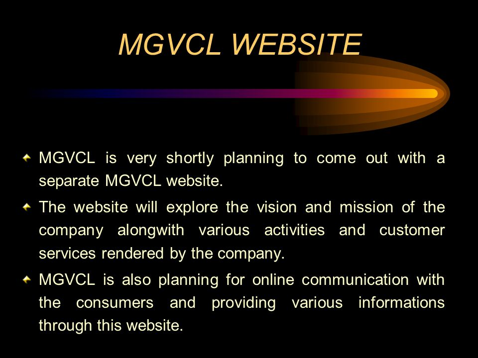 MGVCL WEBSITE MGVCL is very shortly planning to come out with a separate MGVCL website.