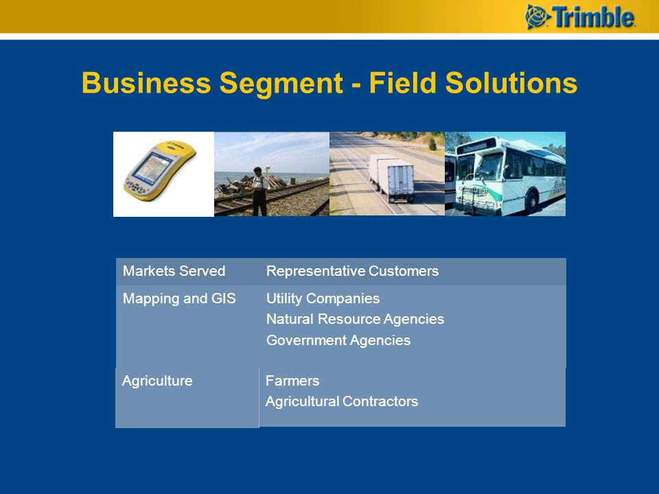 Business Segment - Field Solutions