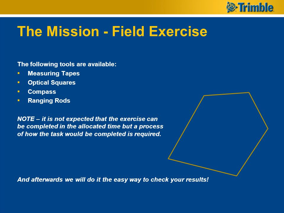 The Mission - Field Exercise