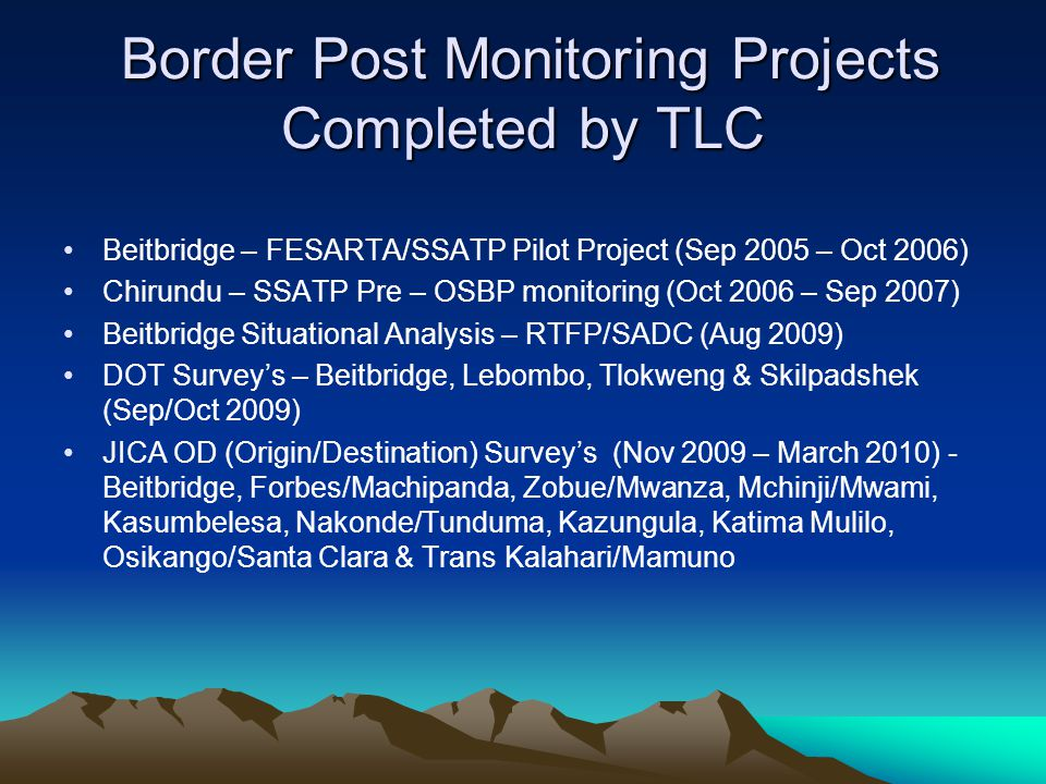 Border Post Monitoring Projects Completed by TLC