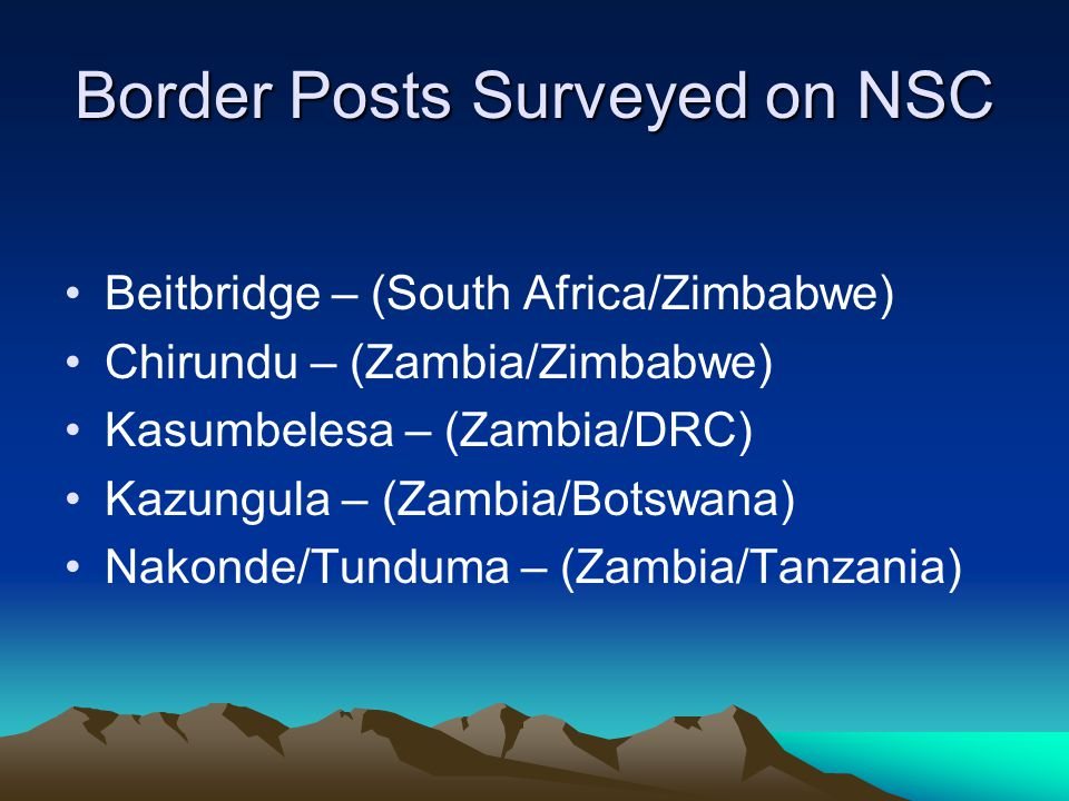 Border Posts Surveyed on NSC
