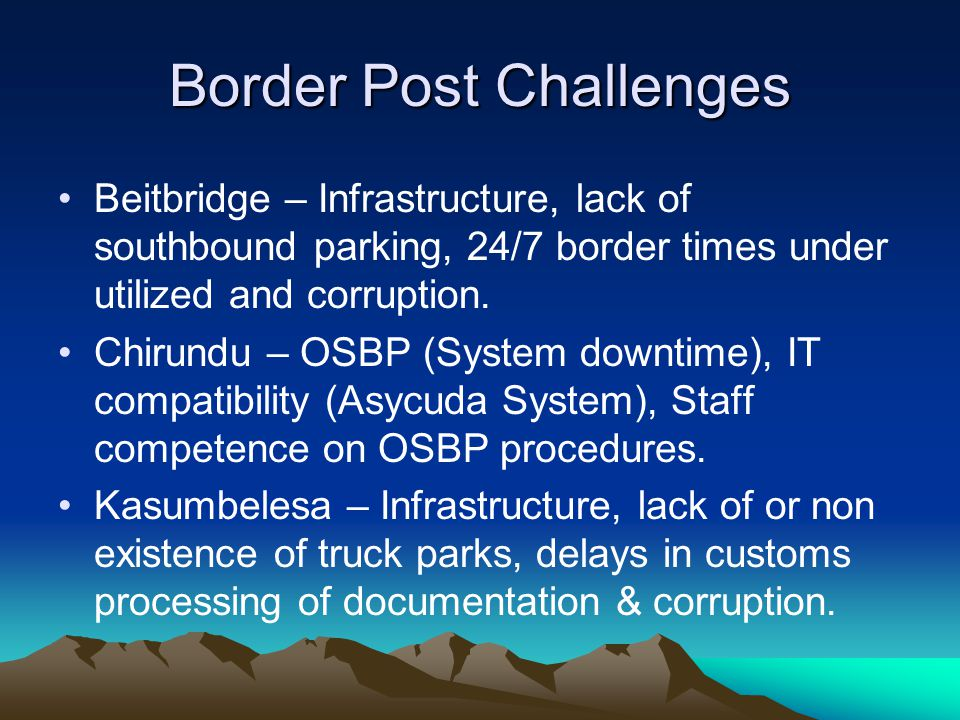 Border Post Challenges