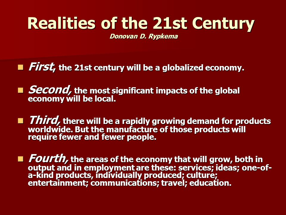 Realities of the 21st Century Donovan D. Rypkema
