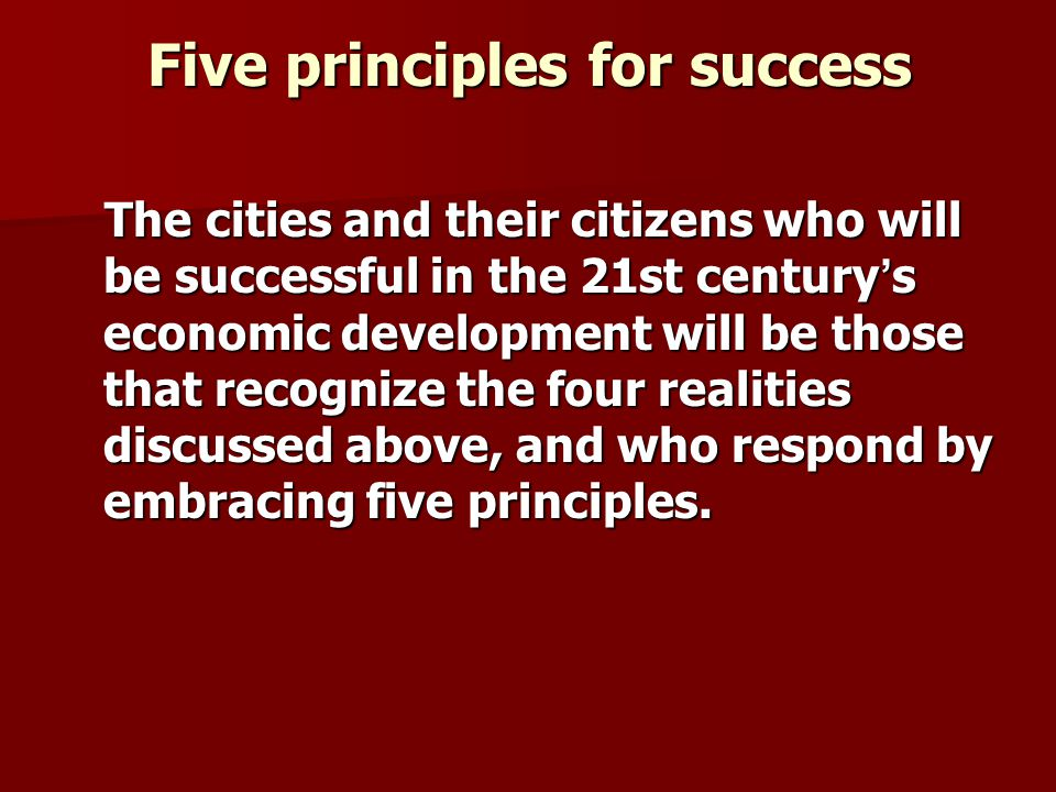 Five principles for success