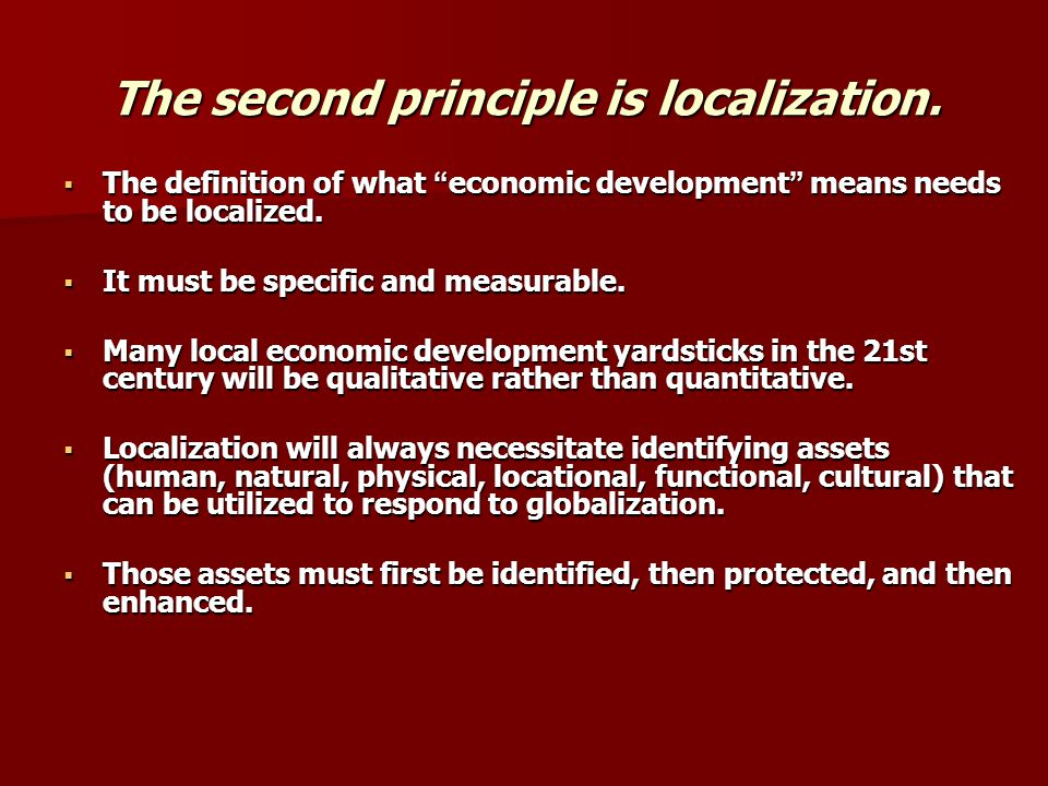 The second principle is localization.