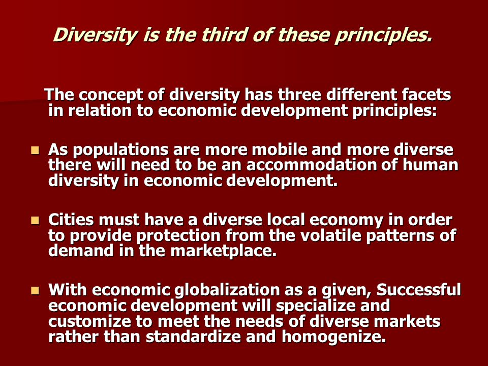 Diversity is the third of these principles.