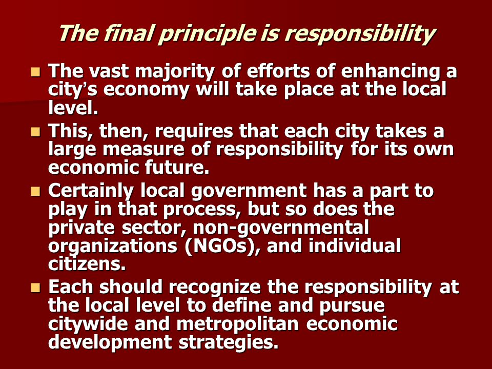 The final principle is responsibility