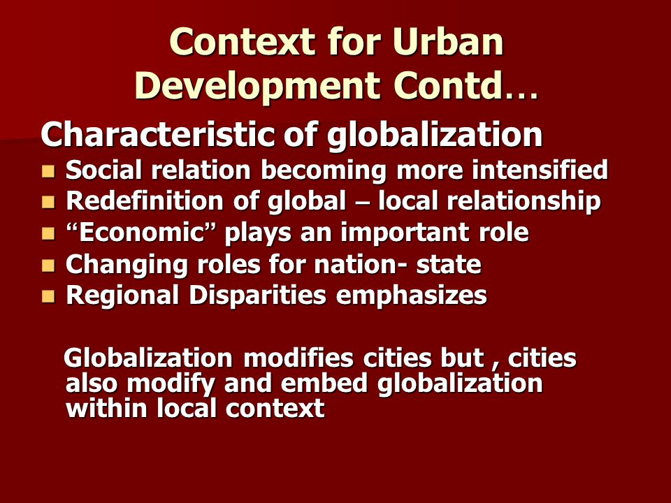 Context for Urban Development Contd…