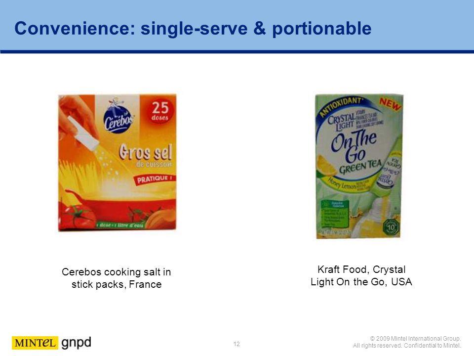 Convenience: single-serve & portionable