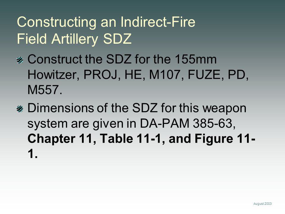 Constructing an Indirect-Fire Field Artillery SDZ