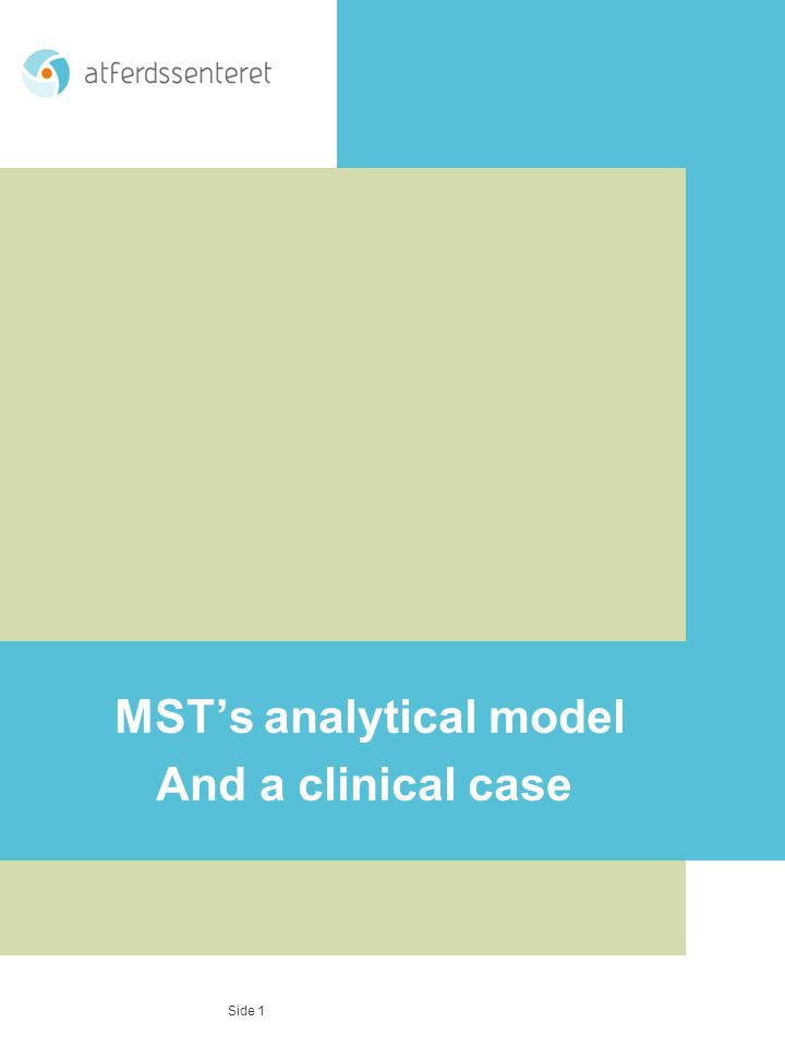 MST's analytical model And a clinical case