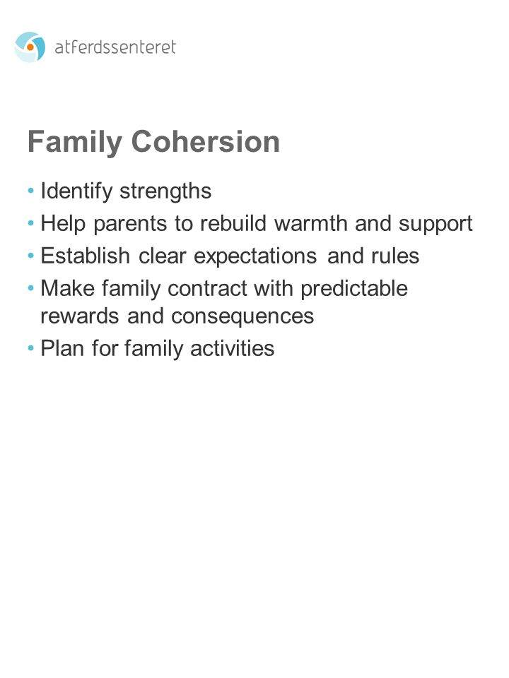 Family Cohersion Identify strengths