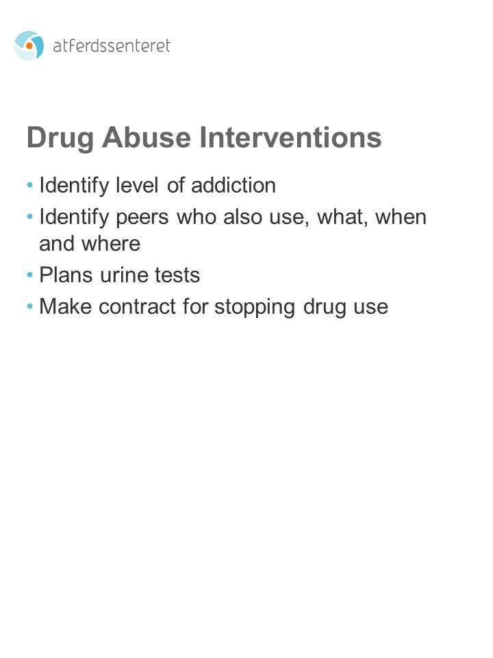 Drug Abuse Interventions