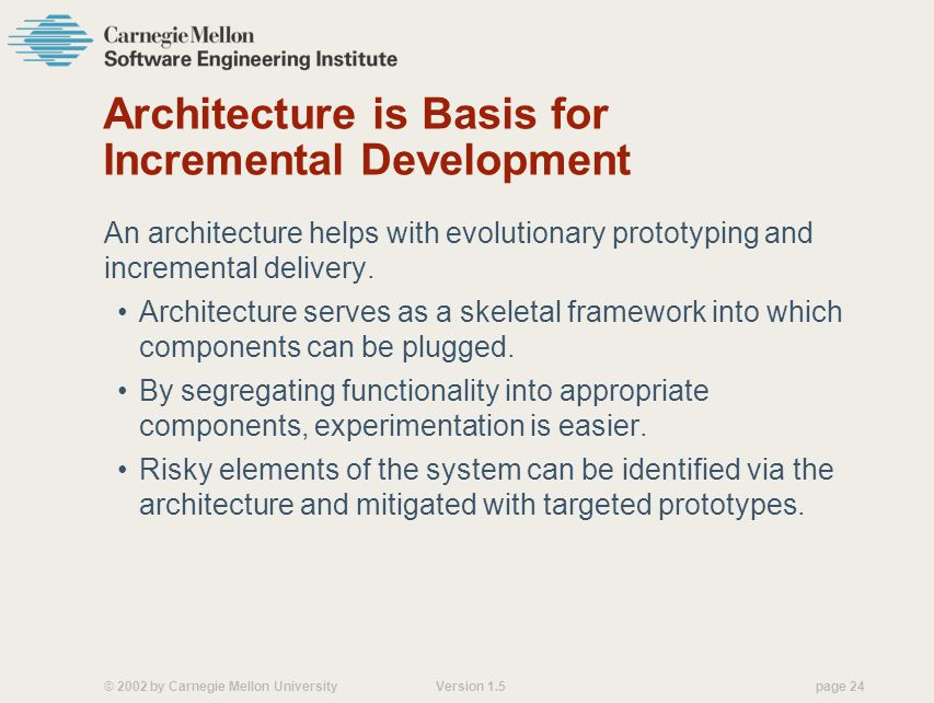 Architecture is Basis for Incremental Development